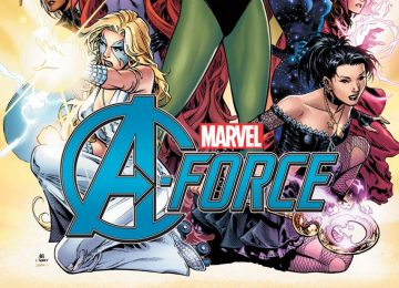 Ladies first, Marvel Comics Presents A-FORCE