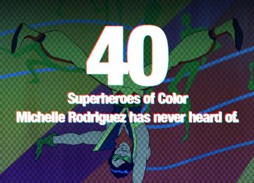 40 Superheroes of Color that Michelle Rodriguez has never heard of (Part 1)