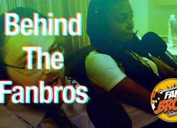 Behind The FanBros with Chescaleigh and TieOptional