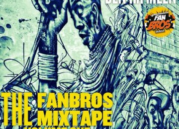 The FanBros Mixtape Vol. One  (Mixed By DJ BenHaMeen)