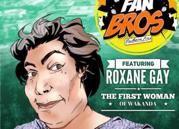 The First Woman of Wakanda ft. Roxane Gay (PODCAST)