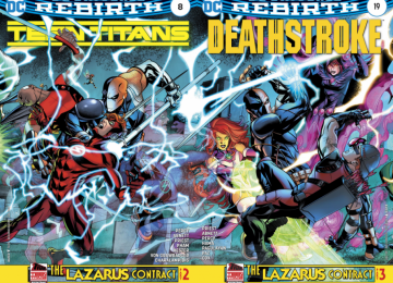 The Lazarus Contract Part 2 and 3 : Teen Titans #8 and Deathstroke #19 (RECAP)