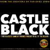 "Castle Black - ""Spoils Of War"" (Game Of Thrones Podcast)"