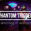PHANTOM TRIGGER - Colorful Hack and Slash Barely Misses The Mark (FIRST IMPRESSIONS)