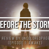 Life Is Strange: Before The Storm - Episode 1 Review (GAMING)