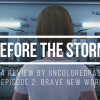 Life Is Strange: Before The Storm - Episode 2 (Brave New World) Review
