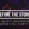 Life Is Strange: Before The Storm - Episode 3 (Hell Is Empty) Review