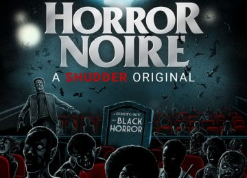 Horror Noire Opens the Door to the Richness of Black History in Horror