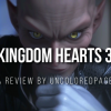 Kingdom Hearts 3 Review - Was It Worth The Wait?