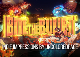 An Indie Worth Its Salt – Bite The Bullet Impressions
